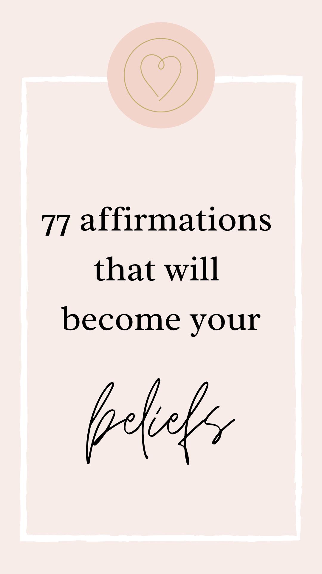77 affirmations